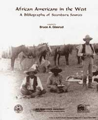 African Americans in the West: A Bibliography of Secondary Sources
