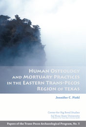 Human Osteology and Mortuary Practices in the Eastern Trans-Pecos Region of Texas