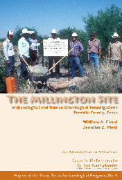 The Millington Site: Archaeological and Human Osteological Investigations, Presidio County, Texas